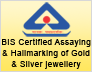 BIS Certified Assaying & Hallmarking Centre for Gold & Silver Jwellery